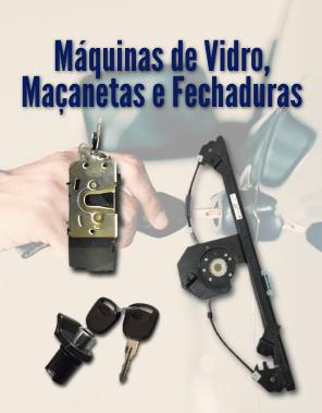 Máquinas de Vidro, Maçanetas e Fechaduras
